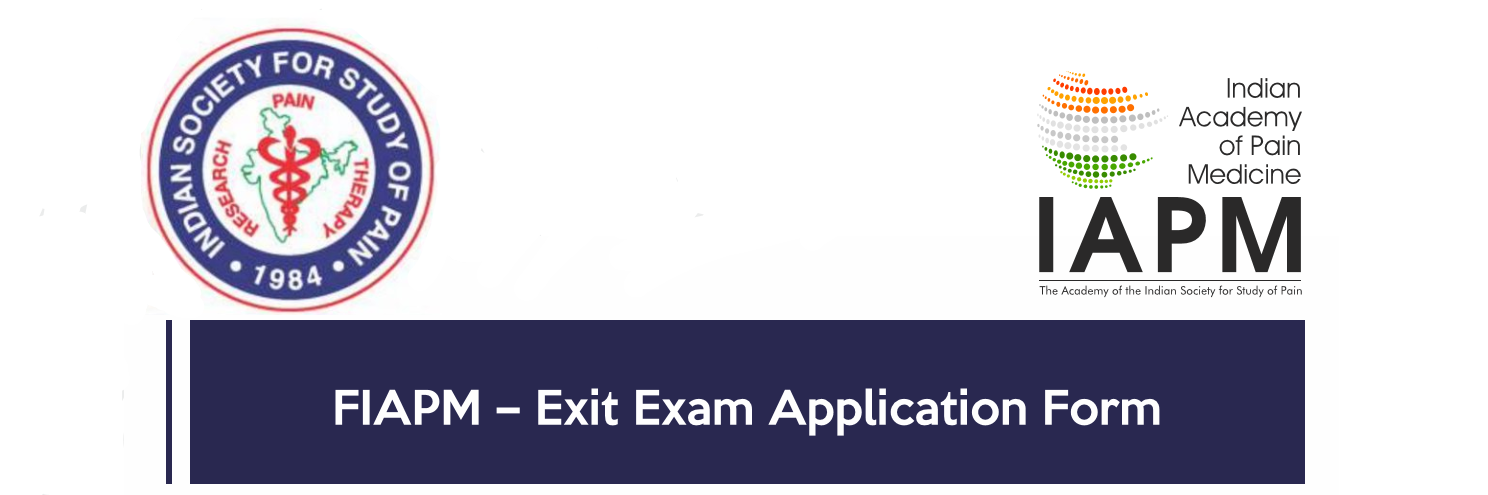 EXIT Exam OF IAPM Fellowship – 2019 Sign up Form | ISSP